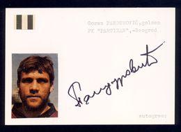 Goran Pandurovic - Original Authographs - Goal Keeper - FK Partizan / 2 Scans - Autogramme