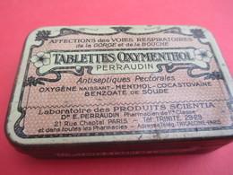 Boite Métallique Ancienne/Tablettes Oxymenthol Perraudin/Affections Des Voies Respiratoires/Vers 1930-1950 BFPP162 - Boîtes