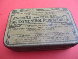 Boite Métallique Ancienne/Tablettes Oxymenthol Perraudin/Affections Des Voies Respiratoires/Vers 1930-1950 BFPP164 - Boîtes