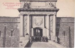 8 POSTAL DE FIGUERAS DEL CASTILLO DE SAN FERNANDO - PUERTA PRINCIPAL DE LA FORTALEZA (L. ROISIN) - Gerona