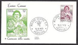 15.12.1973 ITALIA REPUBBLICA FDC ROSSETTI ENRICO CARUSO - 6. 1946-.. Republic