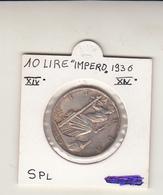 Lire 10 Impero. Vittorio Emanuele III Anno 1936 Arg. Conserv. Spl. - 1861-1946 : Royaume