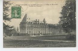 MONTCAUVAIRE Près CLÈRES - Collège De Normandie - Pavillon Des Pommiers - Altri Comuni