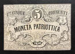 Venezia 5 Lire Moneta Patriottica 1848   LOTTO 403 - [ 4] Voorlopige Uitgaven