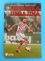 CROATIA : UKRAINE - 2017. Football Match Programme Soccer Fussball Programm Programma Programa Kroatien Croazia Ukraina - Match Tickets