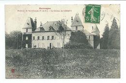63/ PUY De DOME... Environs De Sauxillanges. Le Château De LIBERTY - Andere Gemeenten