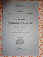 Répertoire Des Noms De Famille De La Somme En 1849 Par R DEBRIE  ,R BOYENVAL  ,R VAILLANT - Picardie - Nord-Pas-de-Calais