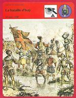 La Bataille D'Ivry, 1590, Guerres De Religion, Henri IV, Protestant, Ligue, Catholique - Histoire