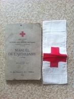 Manuel De L'auxiliaire  (croix Rouge )  + Brassard - 1939-45