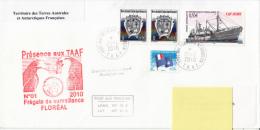 TAAF Frégate De Surveillance Floréal Déploiement Courrier Posté à Bord Port Aux Français 2010 - Terres Australes Et Antarctiques Françaises (TAAF)