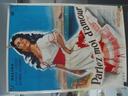 AFFICHE DALIDA 1961 PARLEZ MOI D AMOUR FILM DE GEORGES SIMONELLI AVEC JACQUES SERNAS ET RAYMOND BUSSIERES - Manifesti & Poster