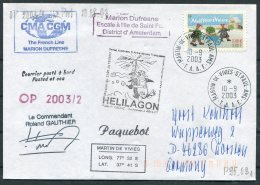 2003 T.A.A.F. French Antarctic Polar, Martin De Vivies, St Paul AMS, Marion Dufresne Penguin Helicopter SIGNED Cover - French Southern And Antarctic Territories (TAAF)