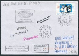 2003 T.A.A.F. French Antarctic Polar, Martin De Vivies, St Paul AMS, Marion Dufresne Penguin Paquebot SIGNED Cover - French Southern And Antarctic Territories (TAAF)