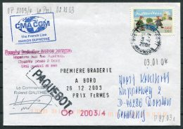 2004 T.A.A.F. French Antarctic Polar Le Port, Reunion, Marion Dufresne Paquebot Cover - French Southern And Antarctic Territories (TAAF)