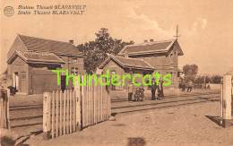 CPA  STATION THISSELT BLAESVELT TISSELT STATIE - Willebroek
