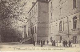 HOPITAL AUXILIAIRE 120 - Belle De Mai - MARSEILLE  ( Avec Cachet  De L'Hôpital  AU DOS ) - Quartier De La Gare, Belle De Mai, Plombières