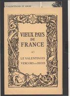 """1930 Pub.Marinier / Vieux Pays De France N°43 """"Valentinois,Vercors Et Diois"""" Carte 17é Et Photos,Crest,Die,Etoile.... - Geographische Kaarten"""
