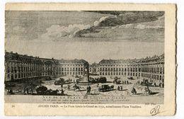 CPA ANCIEN PARIS Place Louis Le Grand En 1752 (Place Vendome) 1907 - Arrondissement: 01
