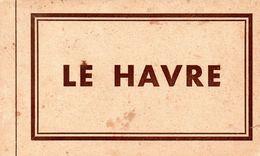 76-CARNET INCOMPLET DE 11 CPA LE HAVRE - Otros