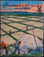 H. Géron & A. Rossignol - Promenons-nous - GÉOGRAPHIE - Cours élémentaire - Classiques Hachette - ( 1973 ) . - Books, Magazines, Comics