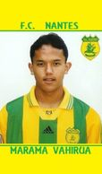 CARTE  De  JOUEUR  DU F.C. NANTES  .*44* MARAMA  VAHIRUA SAISONS A NANTES 1994 A 2004  # REFERENCE . JN.FC. 263 - Soccer