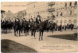 Inauguration De La Statue Du Général José Se Saint-Martin. Les  Cuirassiers Devant La Statue. - Boulogne Sur Mer