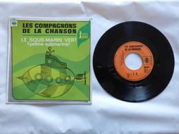 EP 45 T LES COMPAGNONS DE LA CHANSON  CBS 2385  YELLOW SUBMARINE - Disco, Pop