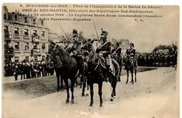 (62) BOULOGNE SUR MER: Le Capitaine Santa Anna Commandant Les Grenadiers Argentins - Boulogne Sur Mer