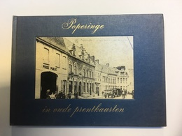 Boekje Poperinge In Oude Prentkaarten Emile Denut 1972 - Poperinge