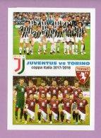 Cartolina Juventus Vs Torino Coppa Italia 2017/2018 - Football