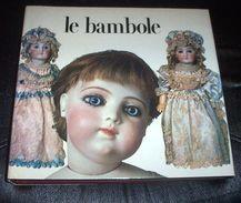 Rivista Collezionismo Giocattoli Bambola - Le Bambole - 1^ Ed. 1973 - Other
