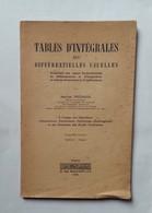 Tables D'Intégrales Des Différentielles Usuelles De 1946 - Libri, Riviste, Fumetti