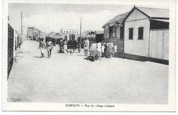 DJIBOUTI - Rue Du Village Indigène - Djibouti