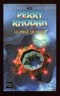 PERRY RHODAN 74 Le Piège De Glace - Fleuve Noir 2002 - Fleuve Noir