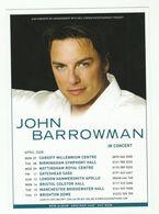2008 Promo Card JOHN BARROWMAN CONCERT Cardiff Bristol Nottingham Gateshead Manchester Brighton Hammersmith Music - Advertising