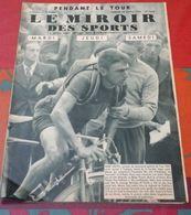 Miroir Des Sports 1076 Tour De France René VIETTO Pau Toulouse Aubisque Tourmalet Aspin - Bücher, Zeitschriften, Comics