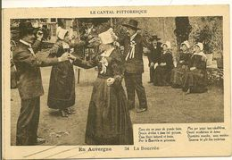 LE CANTAL - Pittoresque - La Bourrée En Auvergne - France