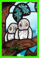 OISEAUX - THE OWL - LE HIBOU - GLASS FROM CHRIST THE KING CATHEDRAL, MOOSONEE, ONTARIO- 1987 - - Oiseaux