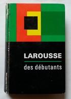 Larousse Des Débutants Edition 1970 - Dictionaries