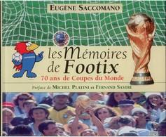 """Livre Complet Avec Les 22 Timbres  """"les Mémoires De Footix. 70 Ans De Coupes Du Monde"""". Eugène SACCOMANO. LA POSTE - Frankreich"""