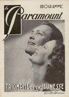 Programme Du Cinéma Le Paramount (Paris) 30/081934 Film Triomphe De La Jeunessede Cecil B De Mille - Programmi