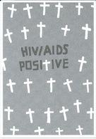 Health - Postcard - Against AIDS - Tomek Zuchniewicz,Academy Of Fine Arts,Warsaw,Poland.cross - Santé