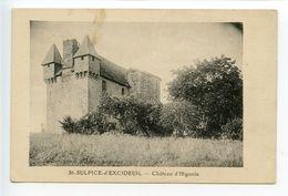 Saint Sulpice D'Excideuil Château D'Higonie - France