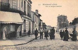 MONTREUIL SOUS BOIS - Rue Du Sergent Bobillot - Montreuil