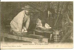 LE CANTAL - Ancienne Fabrication Du Fromage Du Cantal - Non Classés