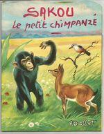 SAKOU Le Petit Chimpanzé - Robert Dallet - Editions Hemma - Livres, BD, Revues