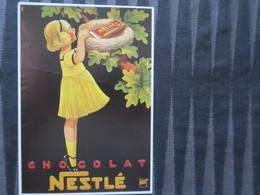 TI - CARTE PUBLICITAIRE - REPRODUCTION D'AFFICHE  -  CHOCOLAT NESTLE - Advertising