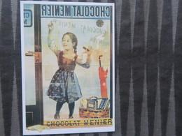 TI - CARTE PUBLICITAIRE - REPRODUCTION D'AFFICHE  -  CHOCOLAT MENIER - Advertising