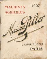 Catalogue Machines Agricoles - Maison Pilter - Paris - 1907 - 1901-1940