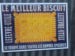 TI - CARTE PUBLICITAIRE - REPRODUCTION D'AFFICHE  -  LE MEILLEUR BISCUIT  - LU PETIT BEURRE NANTES - Advertising